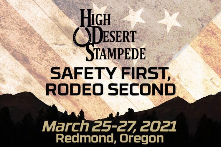 High Desert Stampede Safety First, Rodeo Second